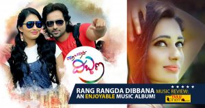 Rang Rangda Dibbana Music Review