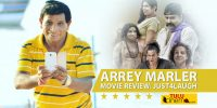 Arrey Marler Movie Review: Just4laugh