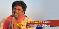 "Actor Rangayana Raghu to boost comedy punch in ""My name is Annappa"""