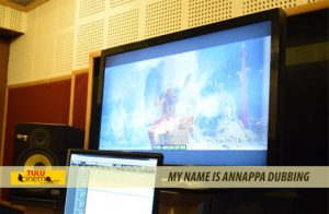 Dubbing-My-Name-is-Annappa