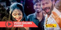 'Podi Dhums' song of the film 'Karne'