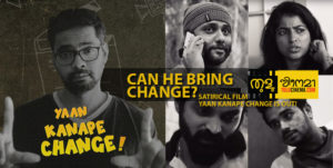 """Can he bring the change? Satirical Film """"Yaan Kanape Change"""" out!"""
